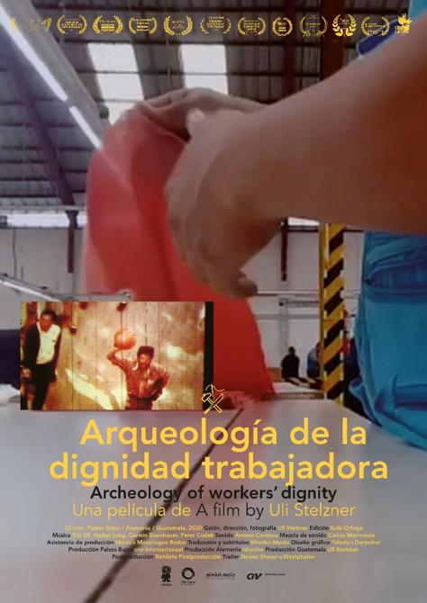 Arqueología de la dignidad trabajadora / Archeology of worker's dignity